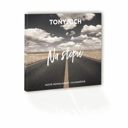 Tony Joch & přátelé | Na stopu