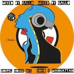 Gospel House Mix 2021 (Oct) Soho II Manhattan