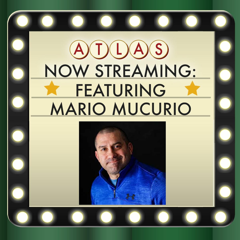 Recruiter Spotlight featuring Mario Mucurio - Atlas: Now Streaming 84