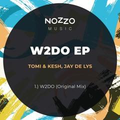 Tomi&Kesh, Jay de Lys - W2DO (Original Mix)