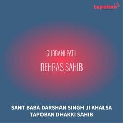 Rehras Sahib - Sant Baba Darshan Singh Ji Khalsa Dhakki Sahib