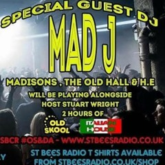 Mad J On The  Old Skool & Dance Anthems Show With Stuart Wright St Bees Radio 13th June 2020