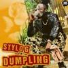 Download Stylo G - Dumpling (Bass Monstars Remix) Mp3