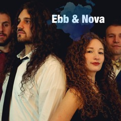 Homegrown Headliner: Ebb & Nova