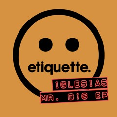 Iglesias - Mr Big EP