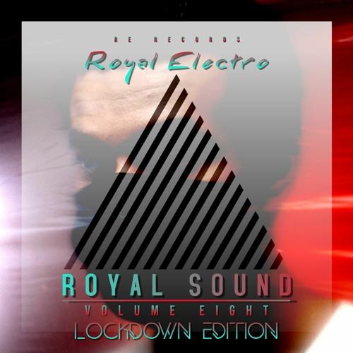 Royal Sound Vol Eight (Lockdown Edition )