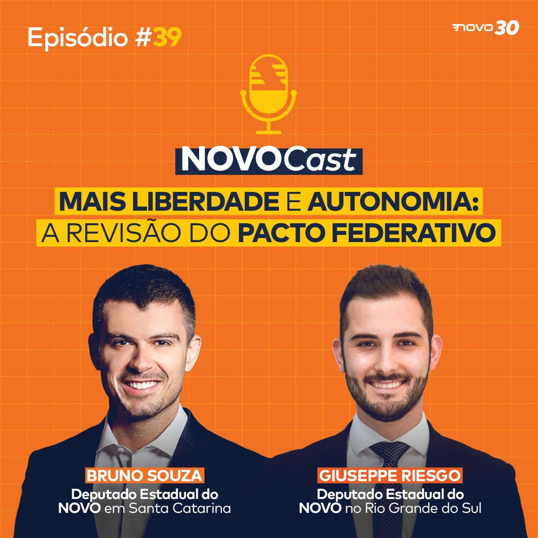 #39 MAIS LIBERDADE E AUTONOMIA: A REVISÃO DO PACTO FEDERATIVO