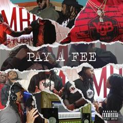 Pay A Fee