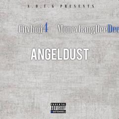 Cityboii 4 - Angle Dust (feat. MoneyGangDeeDee)