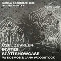 Özel Zevkler Invites: Späti Showcase w/ Jana Woodstock [05.10.2020]