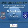 Senior Football Championship - St Breckan's 1-15 vs Cratloe 2-16