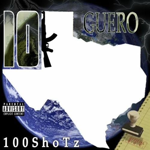 Guero10k - 100ShoTz Ft. LilCj Kasino & TrapBoyDre10k