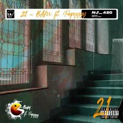 BaM Ft Papyyyy - Twenty One
