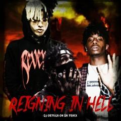 XxxTentacion, Playboi Carti & Scarlxrd - Reigning In Hell [Official Audio] | (Remix DJ Ortega)