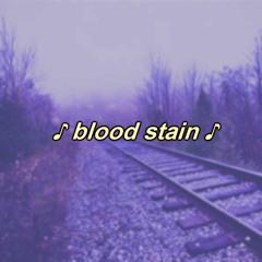 blood stain ( prod by. CROWZ )
