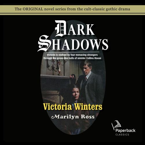 """Victoria Winters"" by Marilyn Ross read by Kathryn Leigh Scott"