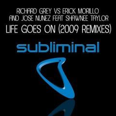Richard Grey vs Erick Morillo - Life Goes On 2009 (Avicii Remix) [FGW Tribute Mix]