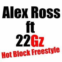 Hot Block Freestyle ft. 22Gz