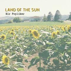 7 - Land Of The Sun