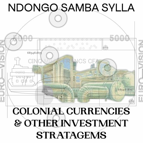 Episode 3 📢 Colonial currencies & investment stratagems — a conversation with Ndongo Samba Sylla