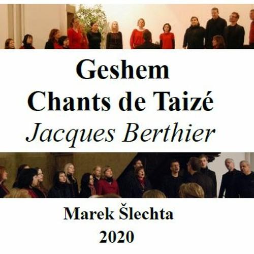 Geshem - Chants de Taizé