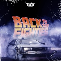 MR SHINDIG - BACK TO THE 80'S (2021 WONKY GOOSE MIX)