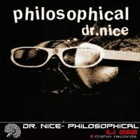 Dr. Nice - Philosophical (Mr. Gemini Remix)