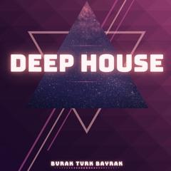 BVRɅK TVRK BɅYRɅK - DeepHouse Mix 7 {Remix Of The 2020 And Legends}