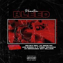 Bleed (ft. Emm.l.a & Roddie Boy)
