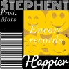 HAPPIER -  @stephent_raps