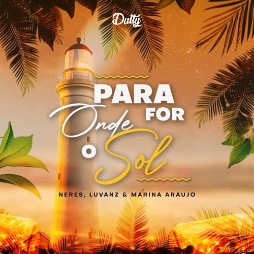 Para Onde For O Sol (Remixes)