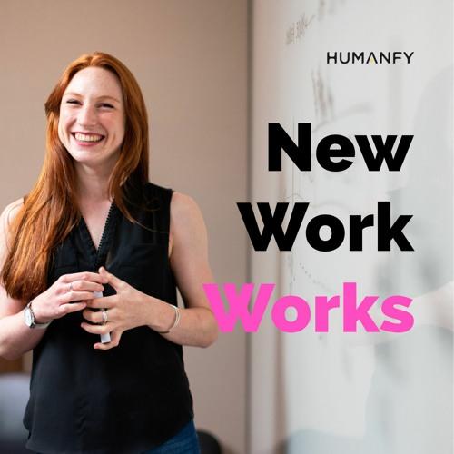 #5 Über New Work zum Anfassen | Mit Nadja Petranovskaja und Nicole Anzinger