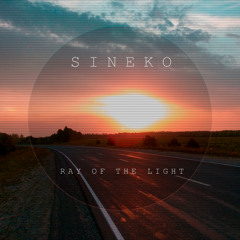 Sineko - Ray of the Light