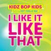 I Like It Like That feat. Hot Chelle Rae