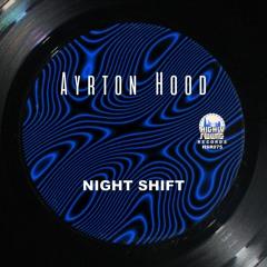 Ayrton Hood - Night Shift