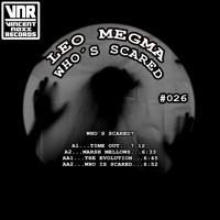 Leo Megma - Who´s Scared