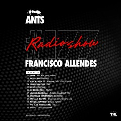 ANTS Radio Show 177 hosted by Francisco Allendes