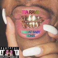 """Throat Baby Remix"""