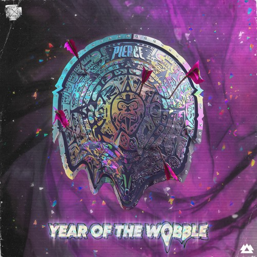 PIERCE - YEAR OF THE WOBBLE EP