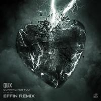 QUIX - Gunning For You (feat. Nevve) [Effin Remix]