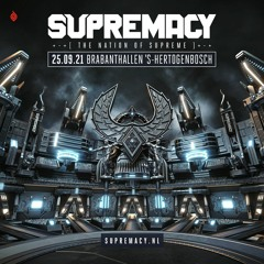 Supremacy 2021 | The Ultimate SUPREMACY Mix