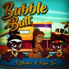 Bubble Butt - J Markss ft. Poppi Lou