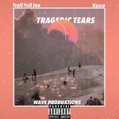 TRAGEDIC TEARS - ft.VASCO