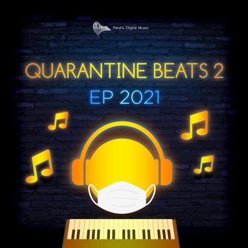 Quarantine Beats 2 - EP 2021