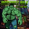 Incredible Hulk - The TV Theme Music