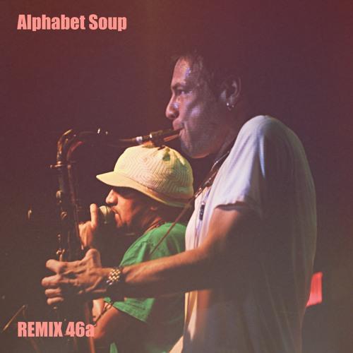 Soup remix 46a