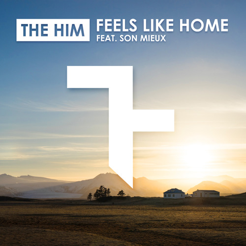 Feels Like Home (Radio Edit) [feat. Son Mieux]