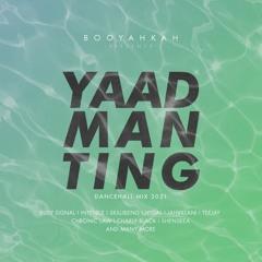 Booyahkah - Yaad Man Ting