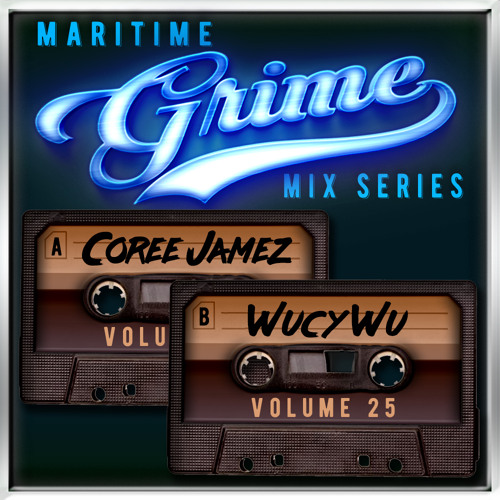 Maritime Grime Mix Series Volume 025 f/ Coree Jamez & Wucy Wu(MGMS025)