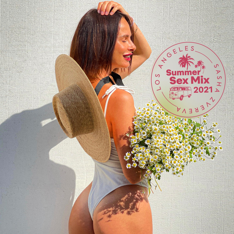 Sasha Zvereva – Summer Sex Mix 2021